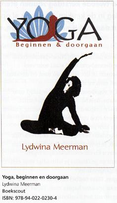 Tijdschrift voor Yoga November 2013 _ Boekrecensie _ Yogaboek YOGA Beginnen en doorgaan door yogadocente Lydwina Meerman Amsterdam_